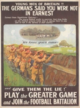 'Play the Greater Game' was a popular slogan used to encourage footballers and fans to sign up | Imperial War Museum